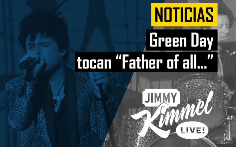 green-day-directo-jimmy-kimmel-father-of-all